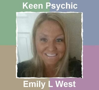 Emily L. West at Keen Psychics: Emily has a very direct approach which is refreshing and her personality is unique. I like the fact that I didn't have to say much. For me it's not even