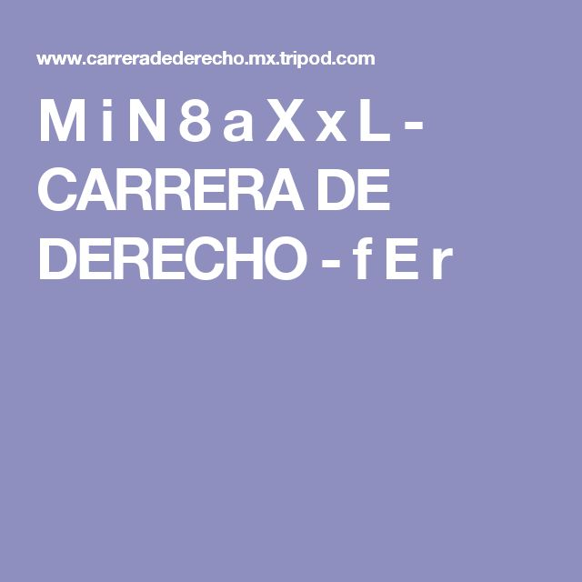 M i N 8 a X x L - CARRERA DE DERECHO - f E r