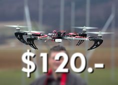 We're giving you a step-by-step guide on building your own $120 high-performance super-stable quadcopter! This is part 1 of a new series, so dive in!    Par