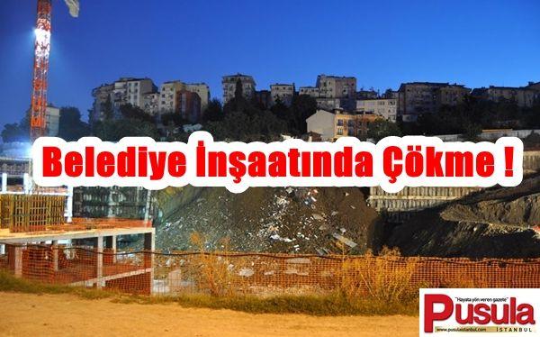 Belediye İnşaatında İstinat Duvarı Çöktü ! - Pusula İstanbul Gazetesi