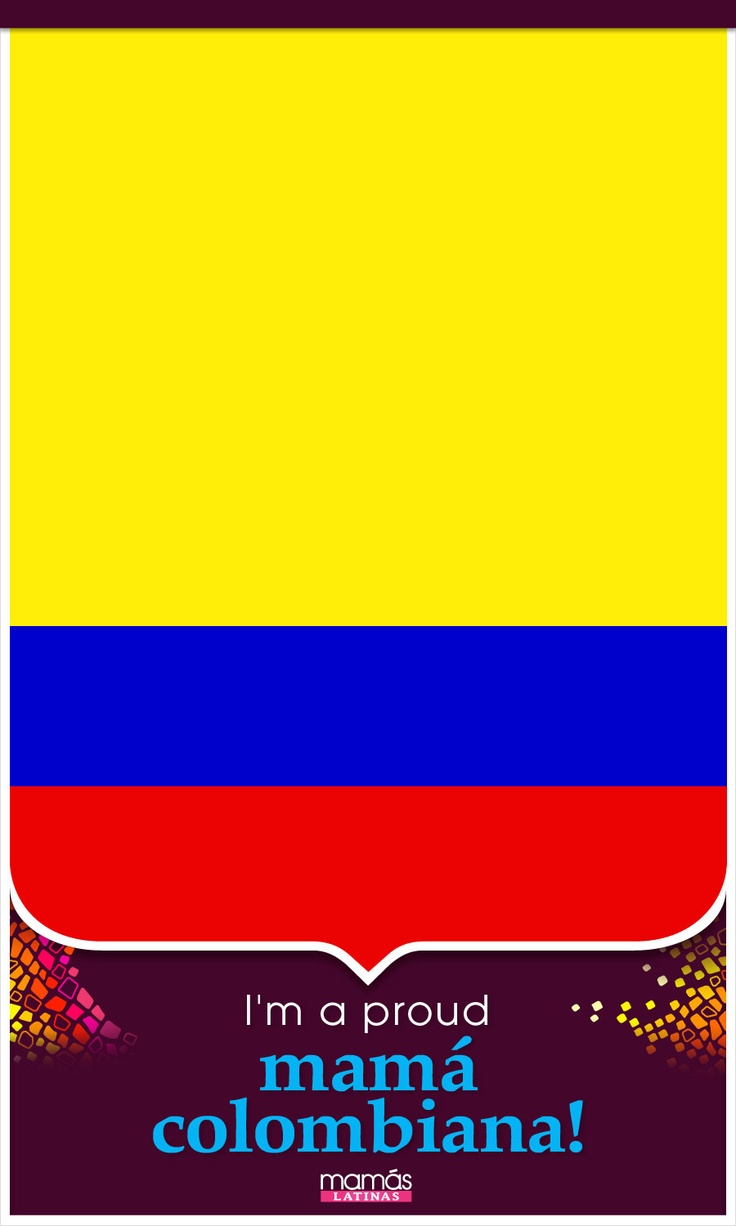 Repin if you're a proud mama Colombiana!