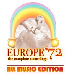 Europe 72 and Onward: MoreTales from the Grateful Dead Archivist