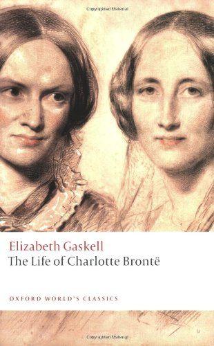 Elizabeth Gaskell, 'The Life of Charlotte Brontë
