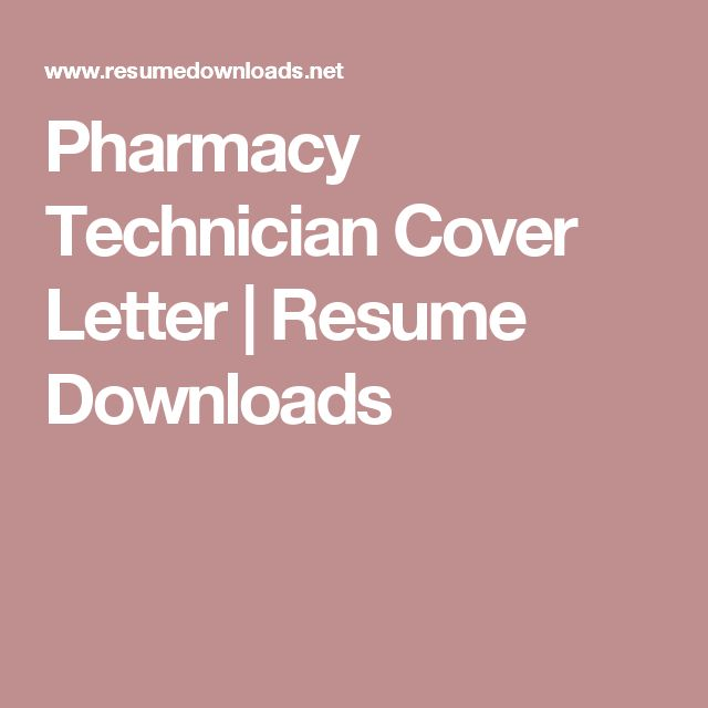 Pharmacy Technician Cover Letter | Resume Downloads