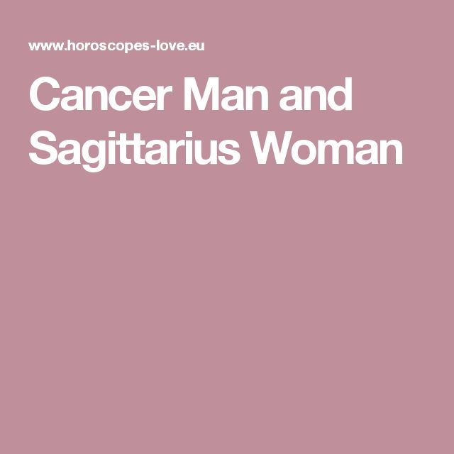 Cancer woman and sagittarius man sexually photos 629