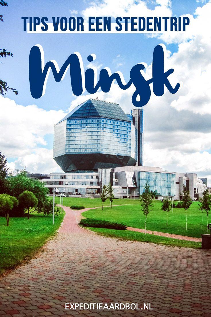 Ooit Een Stedentrip Overwogen Naar De Hoofdstad Van Wit Rusland Stedentrip Rusland Minsk