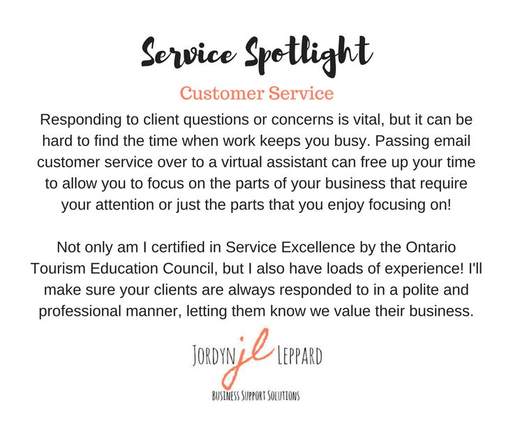 Responding to client questions or concerns is vital, but it can be hard to find the time when work keeps you busy. Passing email customer service over to a virtual assistant can free up your time to allow you to focus on the parts of your business that require your attention or just the parts that you enjoy focusing on!