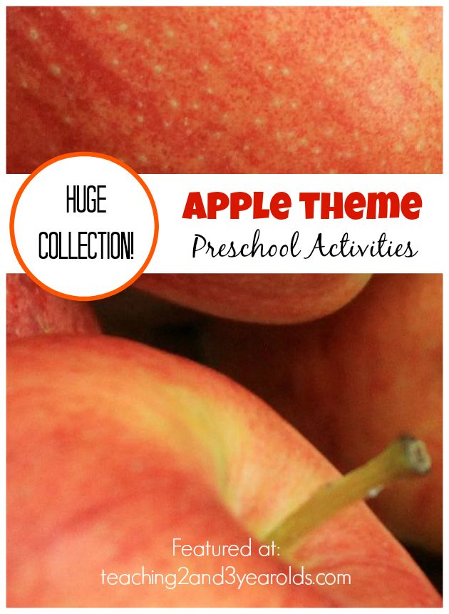 Huge collection of ideas for your preschool apple theme - Teaching 2 and 3 Year Olds