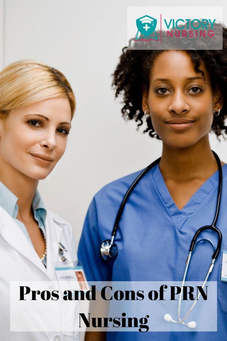 Pros And Cons Of Prn Nursing With Images Nurse Nursing Jobs Nursing Schedule