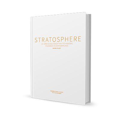 Stratosphere - De verbindende kracht van technologie, pedagogie en veranderkunde (2013) Michael Fullan (vertaald naar NL)