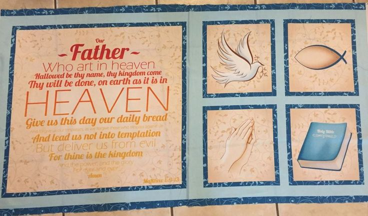 Our Father Prayer Dove Praying Hand Bible 100% cotton fabric panel 23 in X 44 in #QuiltingTreasures