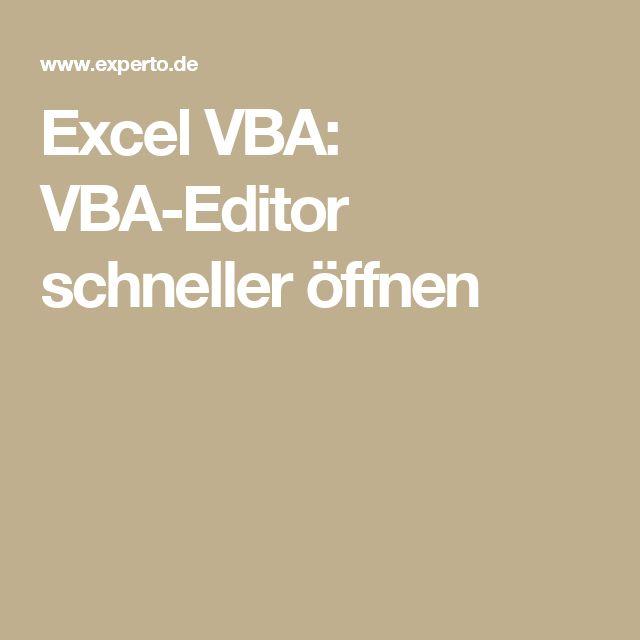 Excel VBA: VBA-Editor schneller öffnen – exceltricks.de