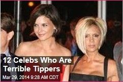 Latest News:  12 Celebs Who Are Terrible Tippers. Most celebrities are fairly rich, but that apparently being wealthy doesn't guarantee you're also generous. Radar rounds up 40 celebrity cheapskates. Top names:  Tiger Woods / Mark Zuckerberg / Barbra Streisand / Bill Cosby / LeBron James  / Victoria Beckham and Katie Holmes / Miley Cyrus / Britney Spears / Jeremy Piven. Get all the latest news on your favorite celebs at www.CelebrityDazzle.com!