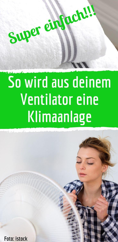 """So machst du eine """"Klimaanlage"""" aus deinem Ventilator"""