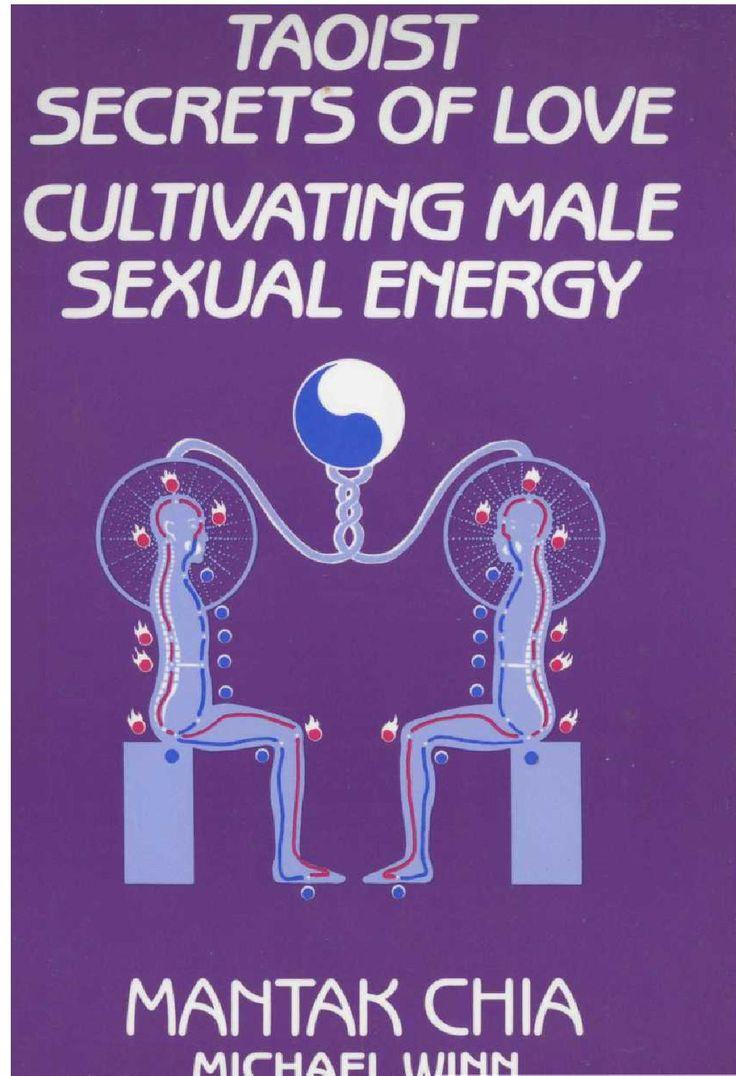 Mantak chia taoist secrets of love cultivating male sexualenergy