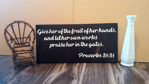 Proverbs 31 Scripture Sign from the Bible for Gift Inspired by Joanna Gaines from Fixer Upper