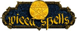 Wicca Spells - Wiccan Spells, Love Spells and Witchcraft Spells