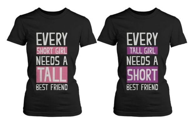 """Girl Friendship - Best Friends Short and Tall - BFF Matching Shirts"" I wonder who's who"