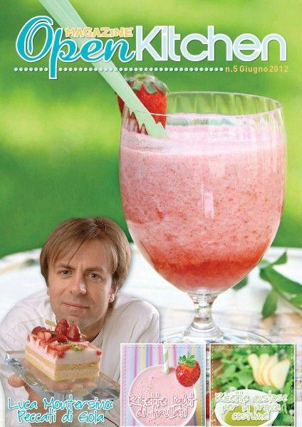 open kitchen magazine: numero di giugno con l'intervista a Luca Montersino