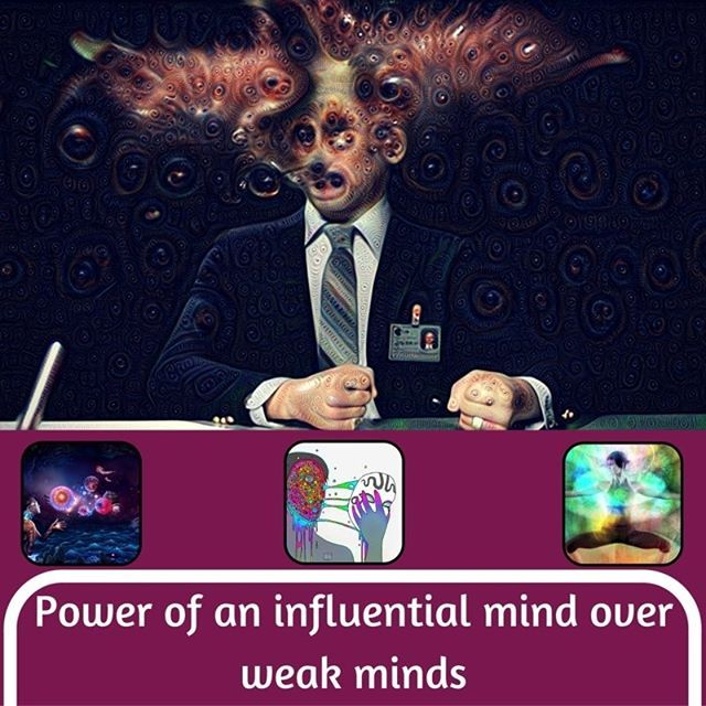Influence of strong minds!  Strong minds has influence over weak minds.  #themodernvedic #minds #influence #power  Read More at http://themodernvedic.com/mind/power-influential-minds/
