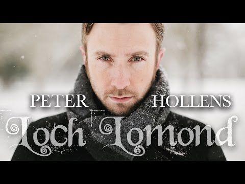 Loch Lomond - Peter Hollens - YouTube