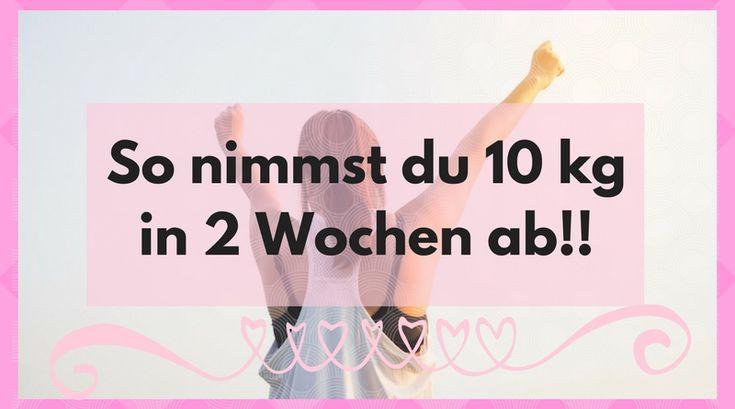 So nimmst du 10 kg in 2 Wochen ab!