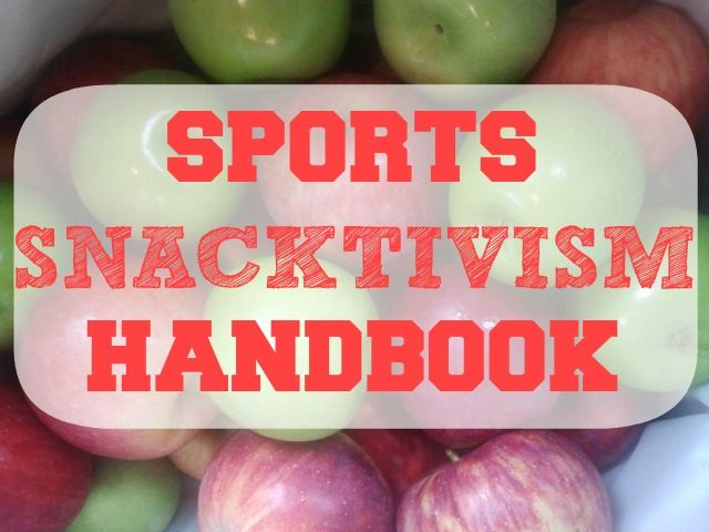 Sports Snacktivism Handbook-- Kids don't need all these unhealthy snacks!