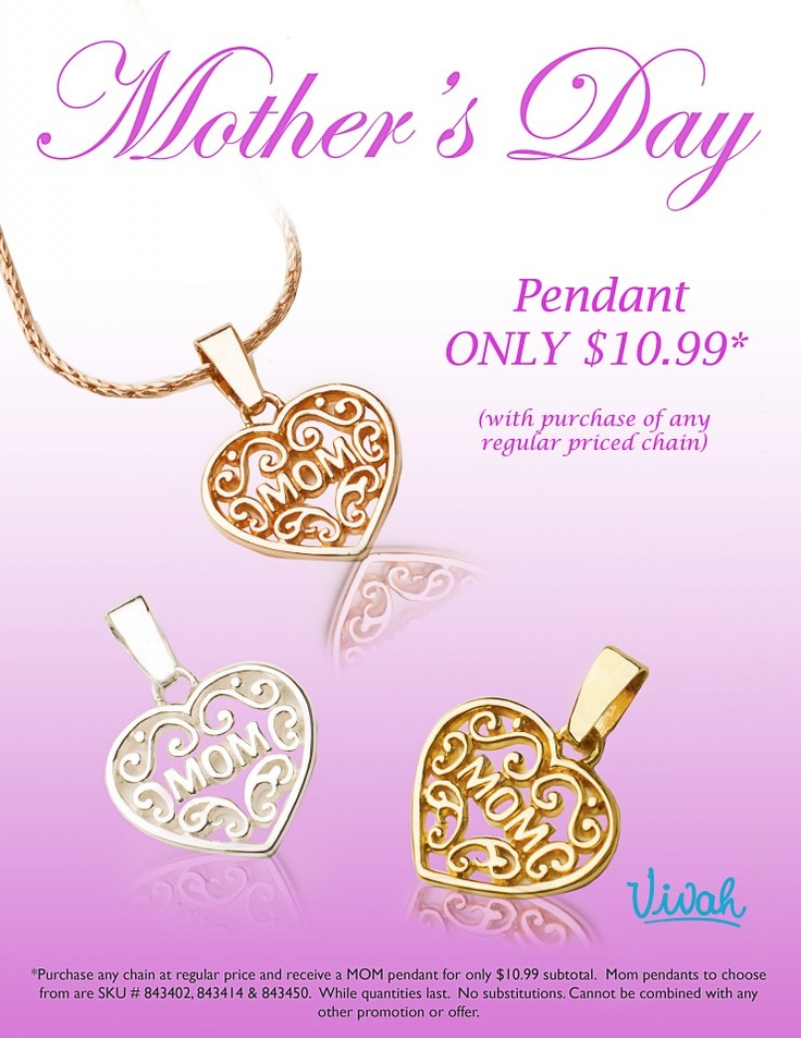 Vivah is Celebrating Mother's Day with a beautiful heart shaped pendant only $10.99* with the purchase of any regular priced chain. While quantities last.