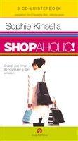 Shopaholic, 3 CD'S http://www.bruna.nl/boeken/shopaholic-3-cd-s-9789054449317