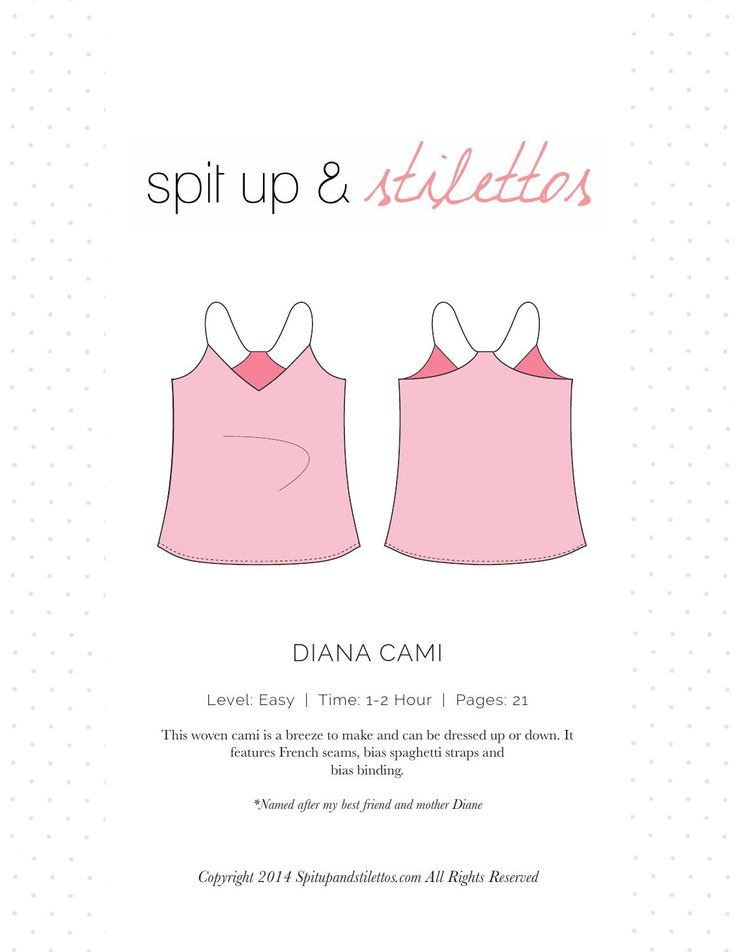 Diana Cami Camisole Sewing Pattern Spit Up & Stilettos Camisole sewing pattern. Print on letter paper.