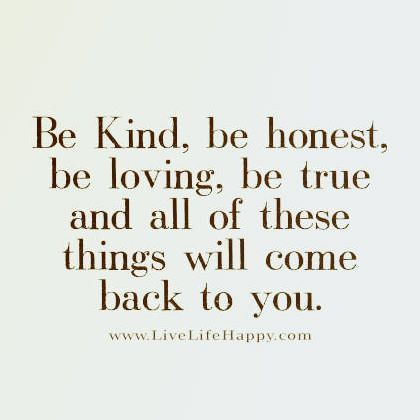 be kind be honest quote