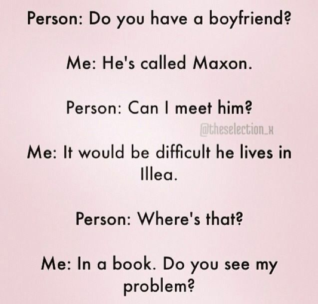 But, like, he's Maxon!!!