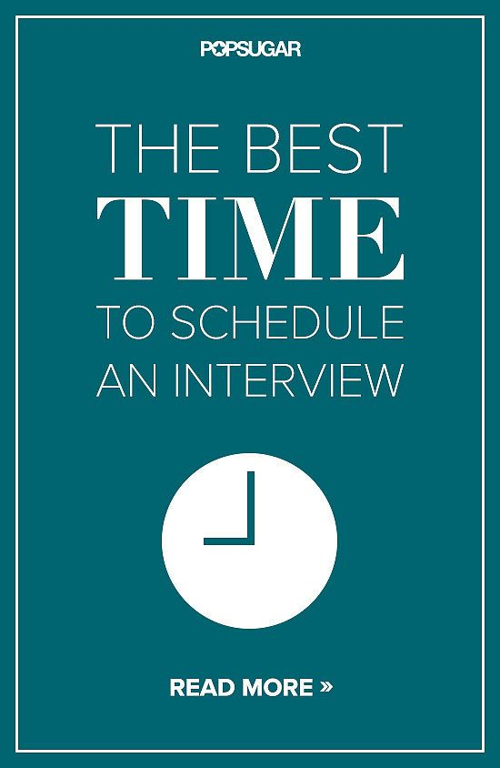 Time matters! Check out this quick article about when you should schedule your interview!