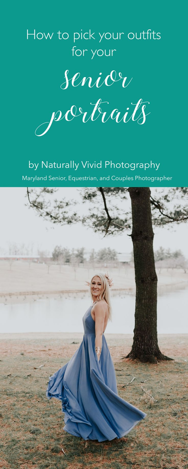 How to pick your outfits for your senior portraits | Carroll County Maryland Senior Portrait Photographer | Naturally Vivid Photography
