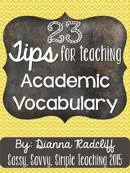 {FREE} 23 Tips for Teaching Academic VocabularyUnderstanding the importance of teaching academic vocabulary is a must for all educators. Research has shown the importance that students are immersed in the academic language to be successful on assessments.