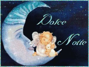Dolce+Notte+...+BuonaNotte+...
