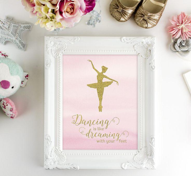 Ballerina Gift - Girl Room Decor - Ballet Print - Printable Art - Dance Art - Wall Art Print - Dance Quote - Girl Wall Decor - Girl Wall Art