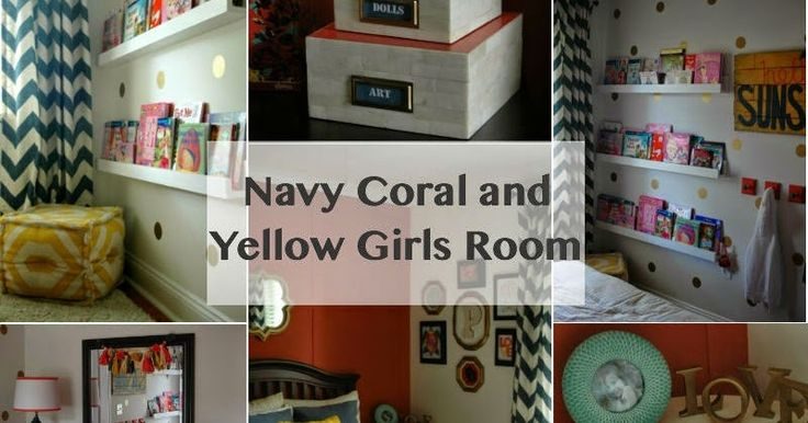 Navy, coral and yellow girls rooms on a limited budget.