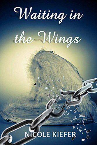 Waiting in the Wings by Nicole Kiefer http://www.amazon.com/dp/B0156XNXKY/ref=cm_sw_r_pi_dp_0LLbxb14BNZCW