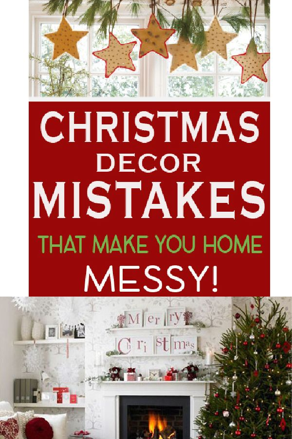 Read This Before You Decorate Your Home For Christmas The Correct Way And Avoid These Mistakes That Make Look Cluttered Messy