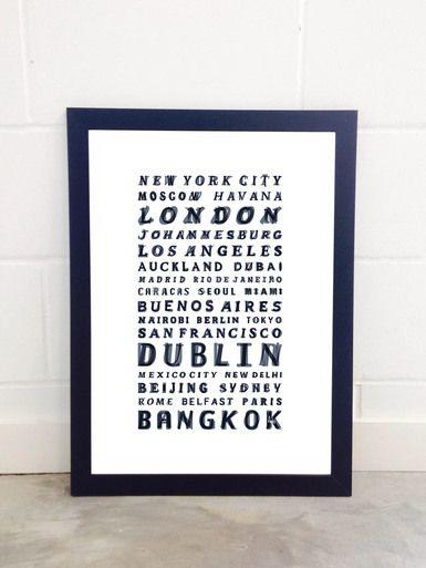 WORLD CITIES Art Print By Fimbis Available from East End Prints  #travel #typography #holiday #vaction #wallart #interiors #framed #homedecor #interiordesign #style #lettering #newyork #moscow #havana #london #johannesburg #life #losangeles #auckland #dubai #madrid #riodejaneiro #caracas #seoul #miami #buenosaires #nairobi #berlin #tokyo #sanfrancisco #dublin #mexicocity #newdelhi #beijing #sydney #rome #belfast #paris #bangkok