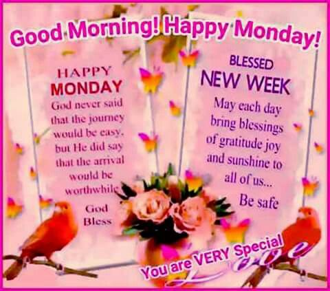 Happy Monday & Blessed New Week! | Good morning happy ...
