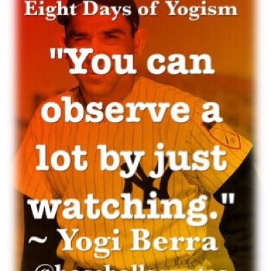 "Top 100 yogi berra quotes photos ""You can observe a lot by just watching."" ~ Yogi Berra #YogiBerra #YogiBerraQuotes #BaseballQuotes #baseballsquotes #Baseball #Yogism #EightDaysOfYogism #DieHardBaseball #AmericasPastime #RIPYogi  The final day of ""Eight Days of Yogism"" ⬇️Tag a friend!⬇️"
