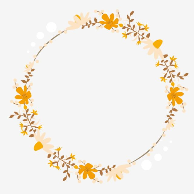 Yellow Flower Wreath Wreath Clipart Yellow Flower Garland Png And Vector With Transparent Background For Free Download Floral Border Design Flower Clipart Flower Frame
