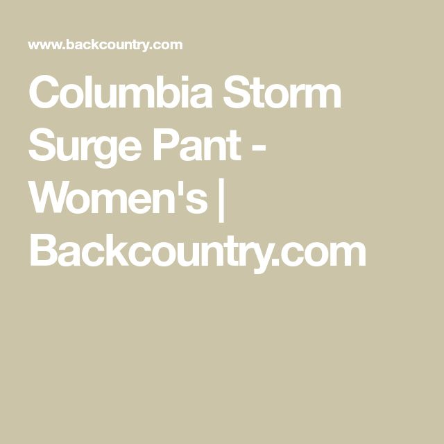 Columbia Storm Surge Pant - Women's | Backcountry.com