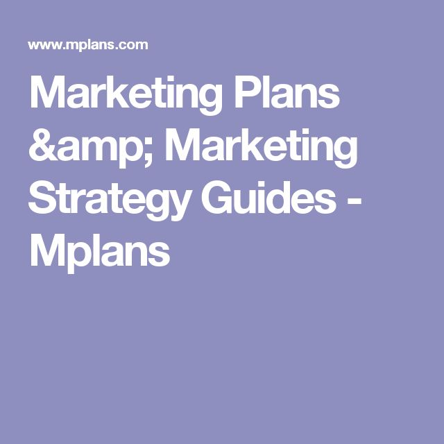 Marketing Plans & Marketing Strategy Guides - Mplans