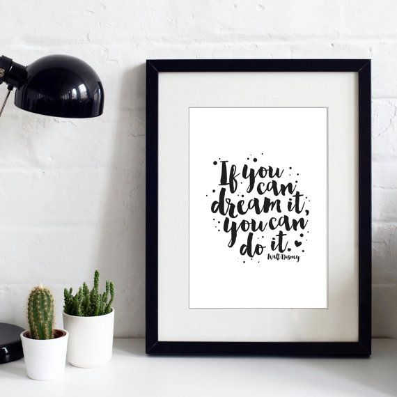 If You Can Dream It You Can Do It  Walt Disney Print by IzzyandPop