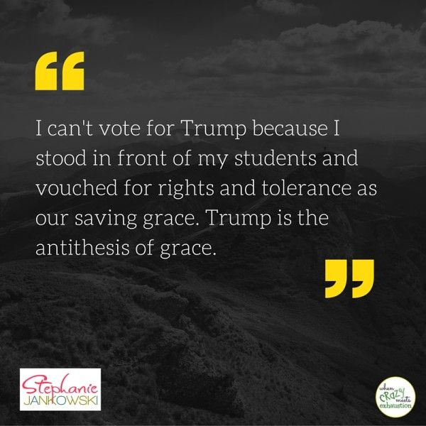 From the perspective of an educator, reasons why literature supports JUST SAYING NO to Trump. #TeachersAgainstTrump