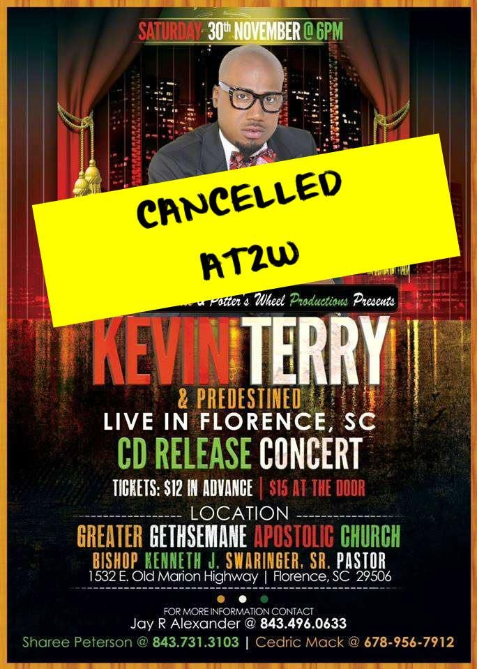 Gospel Artist Kevin Terry's CD Release Concert Cancelled? | AT2W