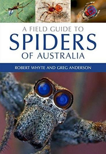 A Field Guide to Spiders of Australia by Greg Anderson, Robert Whyte. A Field Guide to Spiders of Australia uses photographs of live animals to enable identification of commonly encountered spiders to the family level and, in some cases, to genus and species. Featuring over 1300 colour photographs, it is the most comprehensive account of Australian spiders ever published. With more than two-thirds of Australian spiders yet to be scientifically described, this book sets the scene for future…